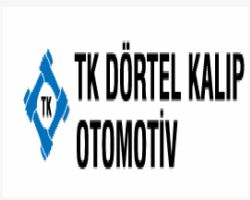 TK DÖRTEL KALIP OTOMOTİV SAN.VE TİC.LTD.ŞTİ